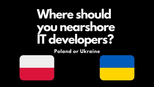 Best locations for outsourcing: Poland vs Ukraine