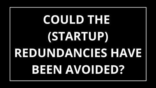 Could startup redundancies have been avoided cover photo